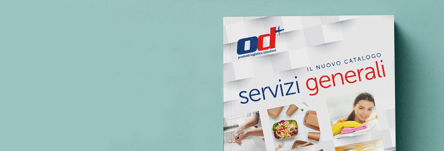 In arrivo il nuovo Catalogo Servizi Generali OD+ : Un mondo di soluzioni per la tua azienda.